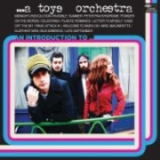 A Toys Orchestra: An Introduction To