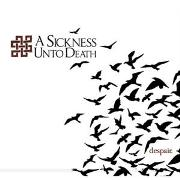 A Sickness Unto Death: Despair