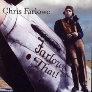 Chris Farlowe: Farlowe That!