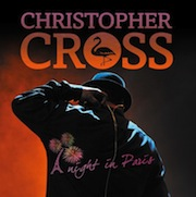 DVD/Blu-ray-Review: Christopher Cross - A Night In Paris