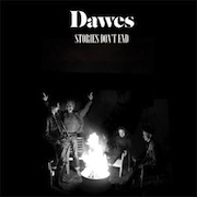 Review: Dawes - Stories Don't End