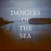 Dangers Of The Sea: Dangers Of The Sea