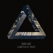 Review: Dark Age - A Matter Of Trust