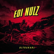 Review: Edi Nulz - Ultrakarl