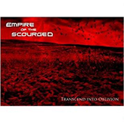 Review: Empire of the Scourged - Transcend Into Oblivion