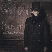 Review: Gary Numan - Splinter (Songs From A Broken Mind)