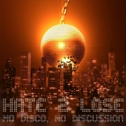 Review: Hate2Lose - No Disco, No Discussion