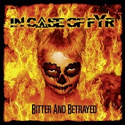 Review: In Case Of Fyr - Bitter And Betrayed