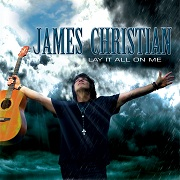 Review: James Christian - Lay It All On Me
