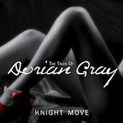 Review: Knight Move - The Tales Of Dorian Gray
