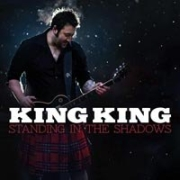 Review: King King - Standing In The Shadows