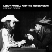 Review: Leroy Powell And The Messengers - Life And Death