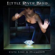 Little River Band: Cuts Like A Diamond