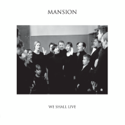 Review: Mansion - We Shall Live