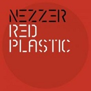 Review: Nezzer - Red Plastic