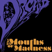 Review: Orchid - The Mouths Of Madness