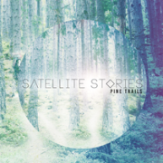 Review: Satelite Stories - Pine Trails