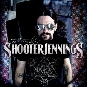 Shooter Jennings: The Other Life