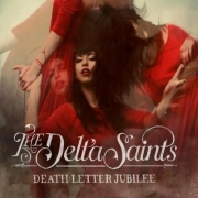 The Delta Saints: Death Letter Jubilee