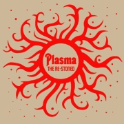 The Re-Stoned: Plasma