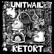 Review: Unit Wail - Retort