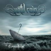Review: Until Rain - Anthem To Creation