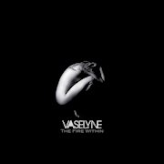 Review: Vaselyne - The Fire Within