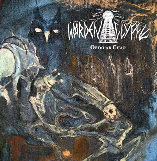 Review: Wardenclyffe - Ordo Ab Chao
