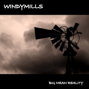 Review: Windymills - Big Mean Reality