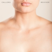Review: Callers - Reviver