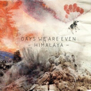 Review: Days We Are Even - Himalaya