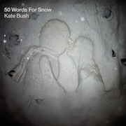 Review: Kate Bush - 50 Words For Snow