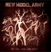 Review: New Model Army - Between Dog And Wolf