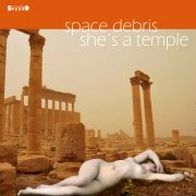 Space Debris: She's A Temple
