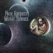 New Keepers Of The Water Towers: The Cosmic Child