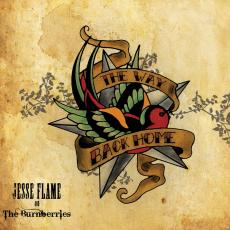 Review: Jesse Flame And The Burnberries - The Way Back Home