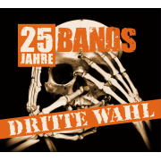Review: Various Artists - Dritte Wahl - 25 Jahre 25 Bands