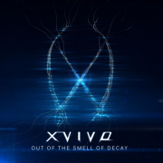Review: X-Vivo - Out Of The Smell Of Decay