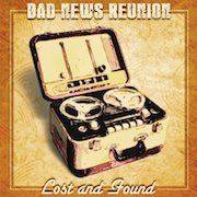 Review: Bad News Reunion - Lost And Found