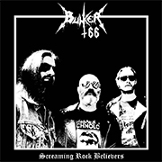 Bunker 66: Screaming Rock Believers