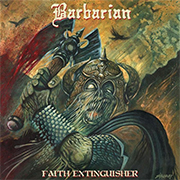 Review: Barbarian - Faith Extinguisher