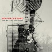 Review: Ben Miller Band - Any Way, Shape Or Form