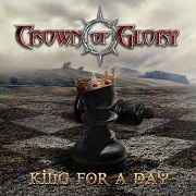 Crown Of Glory: King For A Day