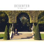 Review: DeSerter - The Good Life