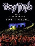 Deep Purple: Live In Verona - Deep Purple With Orchestra