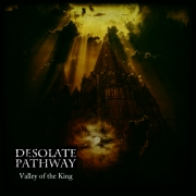 Desolate Pathway: Valley Of The King