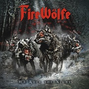 Review: FireWölfe - We Rule The Night