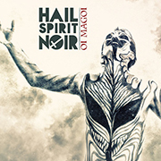 Review: Hail Spirit Noir - Oi Magoi