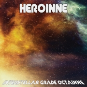 Heroinne: Interstellar Grade Octainne