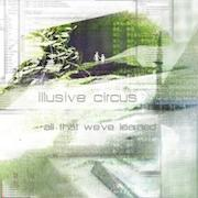 Review: Illusive Circus - All That We've Learned